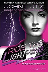 Ride the Lightning: Alo Nudger Series: Volume 4 by John Lutz (2011-06-14)