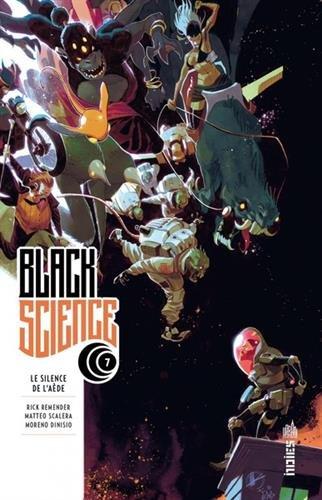 Black Science, Tome 7 : Le silence de l'Aède