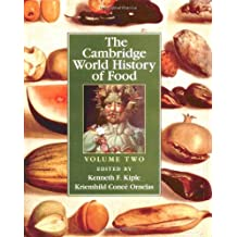 The Cambridge World History of Food 2 Part Boxed Set: The Cambridge World History of Food