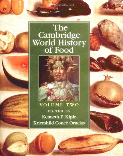 The Cambridge World History of Food: Part 2