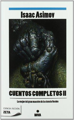 Cuentos completos II (Colección Cuentos completos 2) (B DE BOLSILLO) por Isaac Asimov