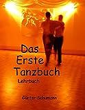 Das Erste Tanzbuch: Lehrbuch