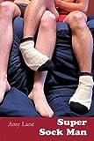 Super Sock Man (Les Johnnies)