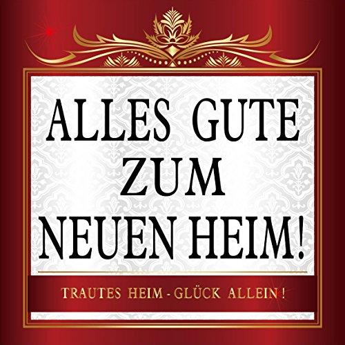 r Flaschenetikett Etikett Alles Gute zum Neuen Heim gold elegant ()