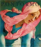 Pontormo - Catalogue raisonné de l'œuvre peint