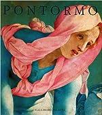 Pontormo - Catalogue raisonné de l'œuvre peint de Philippe Costamagna
