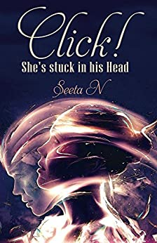 Click! She's stuck in his Head by [N, Seeta]