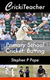 #5: CrickiTeacher: Primary School Cricket: Batting