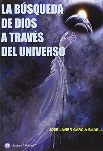 LA BUSQUEDA DE DIOS A TRAVES DEL UNIVERSO