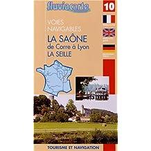 Fluviacarte 10 la Saone: Nautischer Führer von Corre bis Lyon, la Seille