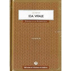 La voz de ida vitale: 18 (Poesía en la Residencia)