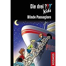 Die drei ??? Kids, 76, Blinde Passagiere (drei Fragezeichen Kids) (German Edition)