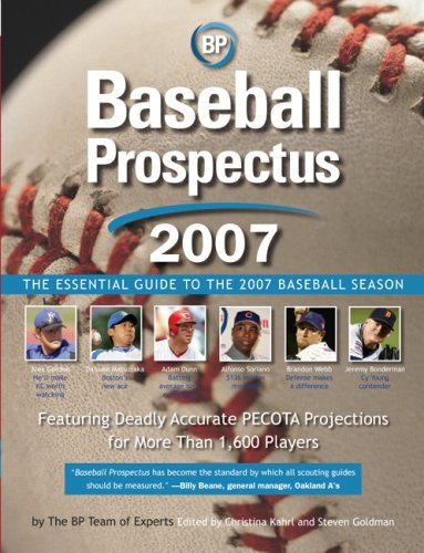 Télécharger Baseball Prospectus 2007 The Essential Guide To The