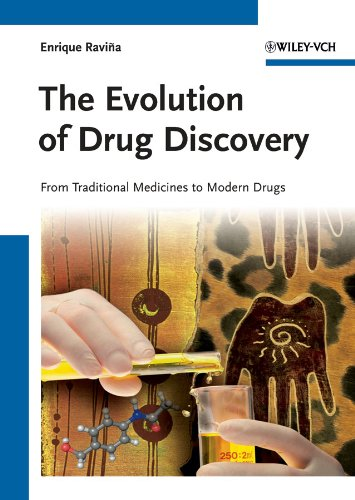 The Evolution of Drug Discovery: From Traditional Medicines to Modern Drugs por Enrique Ravina