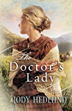 The Doctor's Lady (Hearts of Faith)