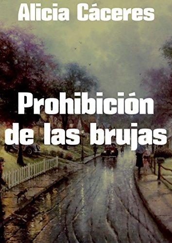 Prohibición de las brujas por Alicia Cáceres