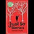 Just So Stories (Macmillan Children's Classics Book 10)