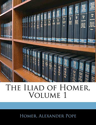 The Iliad of Homer, Volume 1
