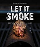 Let it smoke!: Die Welt der Raucharomen für jeden Grill let it smoke_51DwPwLgfHL