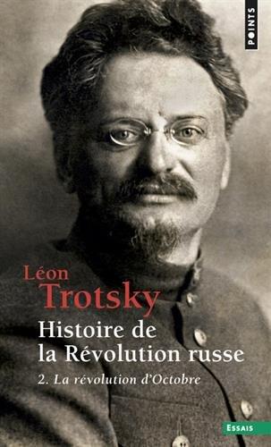 Histoire de la révolution russe - tome 2 La révolution d'Octobre (2) par Leon Trotski
