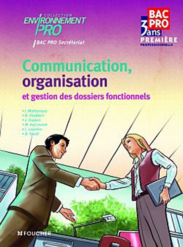 Communication, Organisation et gestion des dossiers fonctionnels