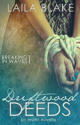 Driftwood Deeds: an erotic novella (Breaking in Waves Book 1)