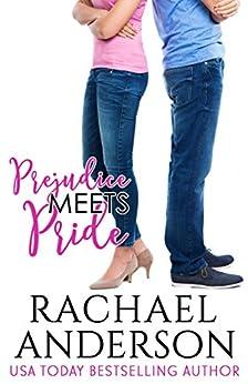 Prejudice Meets Pride (Meet Your Match) (English Edition) par [Anderson, Rachael]
