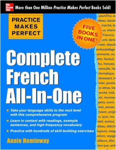 Practice Makes Perfect: Complete French All-in-One (NTC Foreign Language)