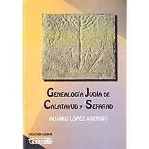 Genealogia judia de Calatayud y sefarad