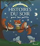 Les merveilleuses histoires du soir pour les petits