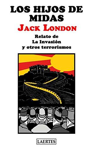 Los hijos de Midas (Aventura) por Jack London