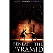 Beneath the Pyramid: The Judge Of Egypt (The Judge of Egypt Trilogy)