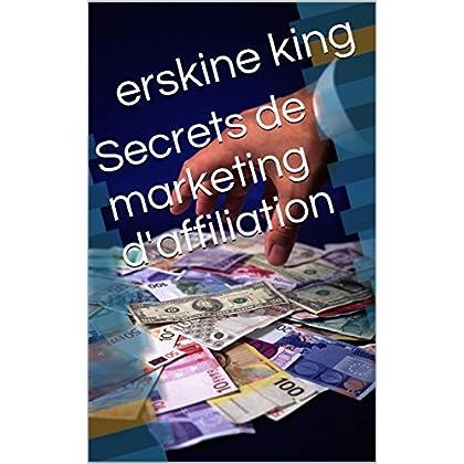 Secrets de marketing d'affiliation