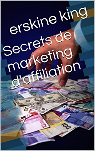 Secrets de marketing d'affiliation