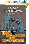 Tod im Schatten der Tower Bridge: Joh...
