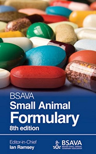 BSAVA Small Animal Formulary (BSAVA British Small Animal Veterinary Association)