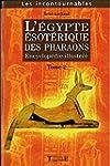 Egypte �sot�rique des Pharaons Tome 2