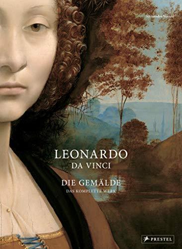 Leonardo da Vinci: Die Gemälde. Das komplette Werk -