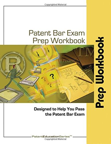 Patent Bar Exam Prep Workbook - MPEP Ed 9, Rev 07.2015 (post-Dec 16, 2016 Ed)
