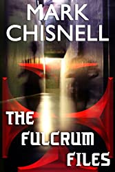 The Fulcrum Files (English Edition)
