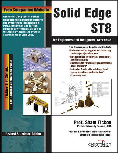 Solid Edge St8 for Engineers and Designers, 13ed (Solid Edge Software)