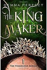 The Kingmaker (The Kingmaker Series) Paperback