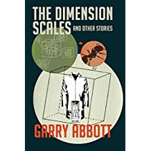 The Dimension Scales and Other Stories