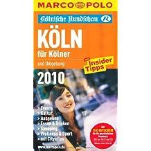 Köln für Kölner 2010
