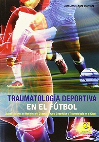 Traumatología deportiva en el fútbol por Juan José Lomarti