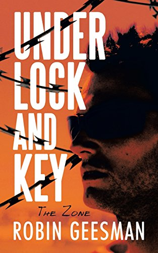 Under Lock and Key: The Zone
