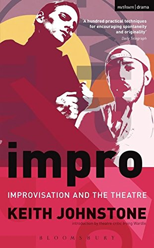 Impro: Improvisation and the Theatre (Performance Books) por Keith Johnstone