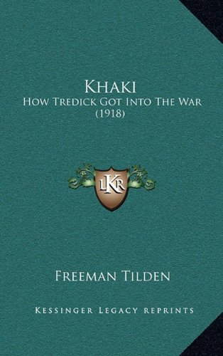 Khaki: How Tredick Got Into the War (1918)