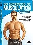 80 exercices de musculation sans machine (1DVD)