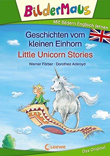 Preisvergleich Produktbild Bildermaus - Mit Bildern Englisch lernen- Geschichten vom kleinen Einhorn - Little Unicorn Stories (BM - Mit Bildern Englisch lernen)